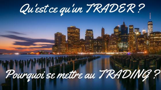 quest-ce-quun-trader_0